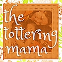 The Tottering Mama